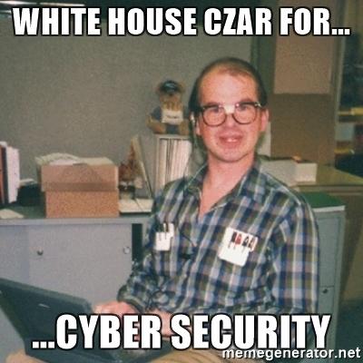 White House CyberSec Czar.jpg