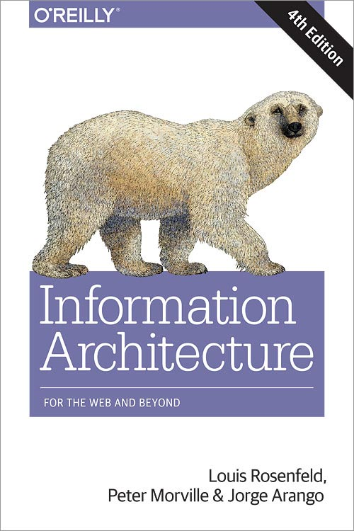 Informatin Architecture 4th Ed