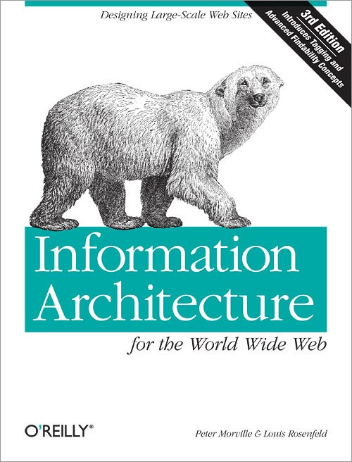 Informatin Architecture for the WWW 3rd Ed