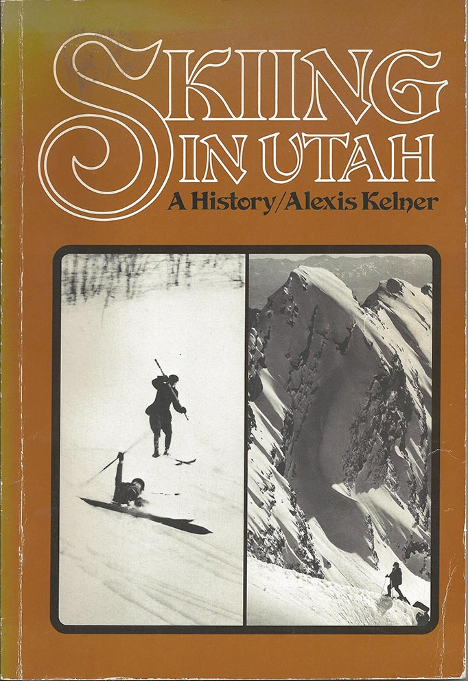 Skiing in Utah - A History - Front Cover