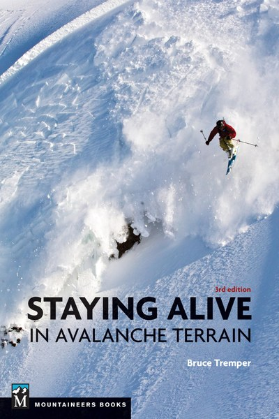 Staying Alive in Avalanche Terrain - Cover