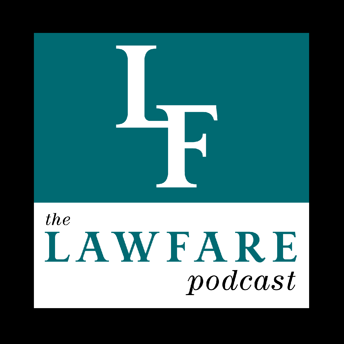 The Lawfare Podcast - Logo