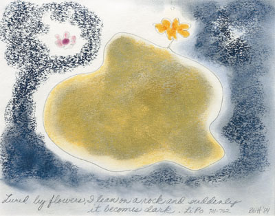 Li Po #1  1984, pastel on paper, 16x20 inches   Lured by flowers, I lean on a rock and suddenly it becomes dark