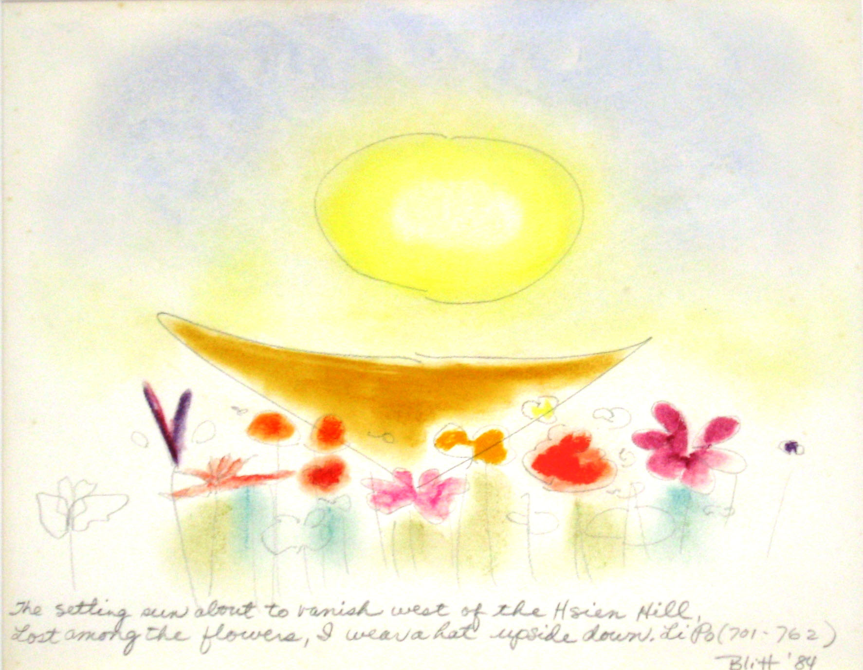 Li Po #8  1984, pastel on paper, 16x20in   The setting sun about to vanish west of the Hsien Hill. Lost among the flowers, I wear a hat upside down.