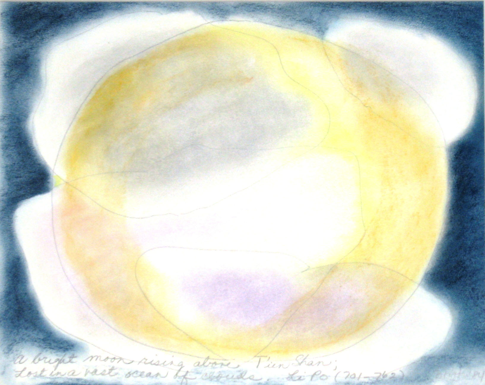 Li Po #9  1984, pastel on paper, 16x20in   A bright moon rising above T'ien Shan; Lost in a vast ocean of clouds.