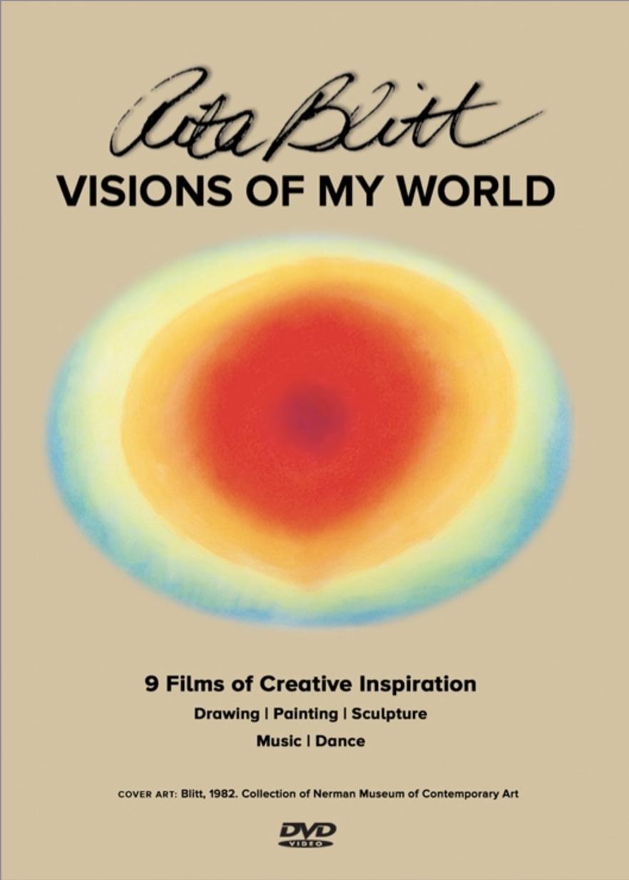 Rita Blitt: Visions of My World - Nine art films and documentaries