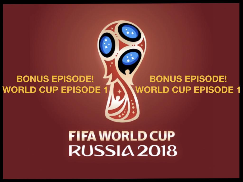 World Cup Bonus Episode 1 .001.jpeg