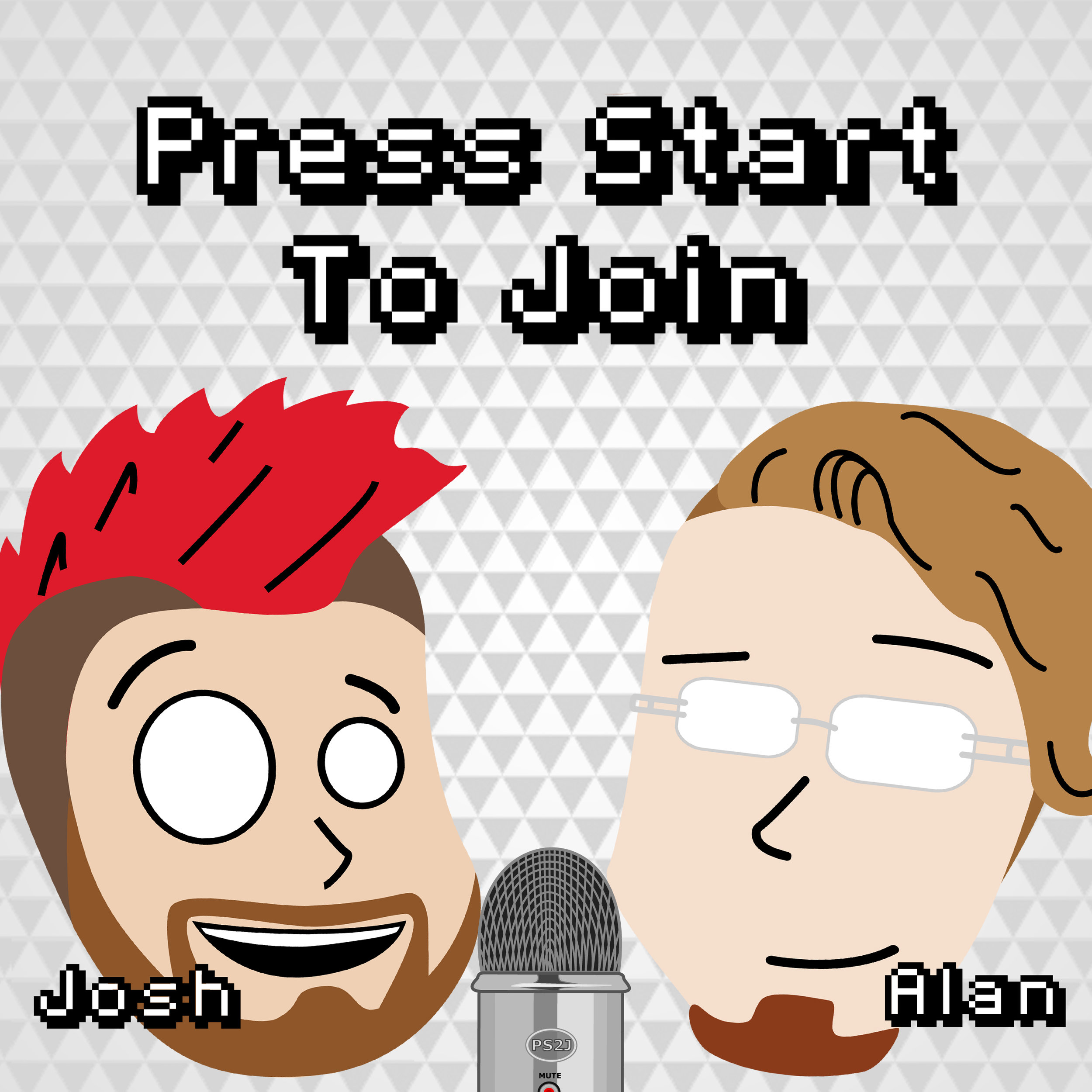 Press Start To Join - Welcome to Press Start to Join! Josh and Alan talk about video games, movies, TV, comics, Star Wars and such.