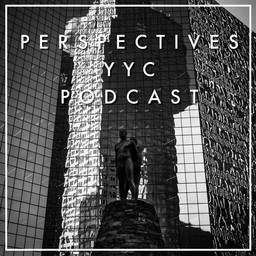 Calgary Culture: The Perspectives YYC Podcast - David Youn of Perspectives YYC interviews artists and creative people in Calgary.