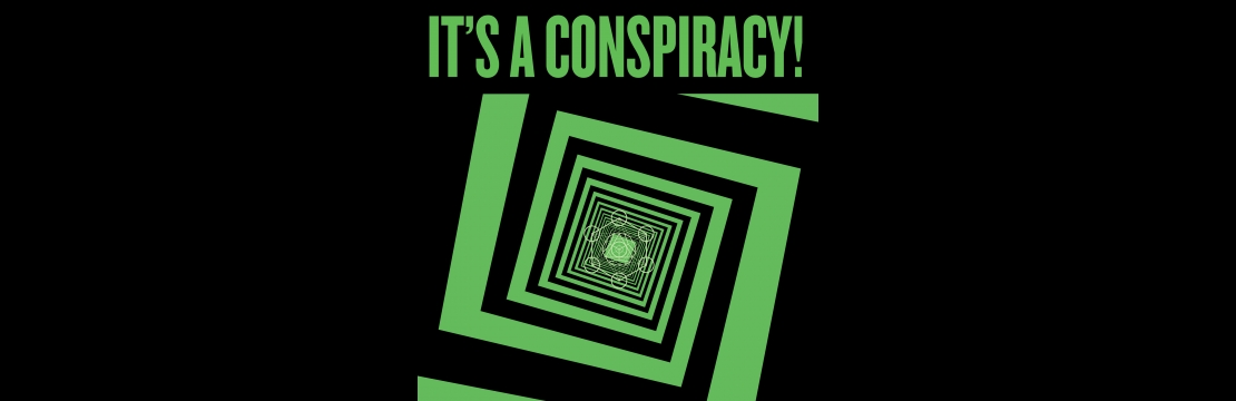 itsaconspiracy-wide.jpg
