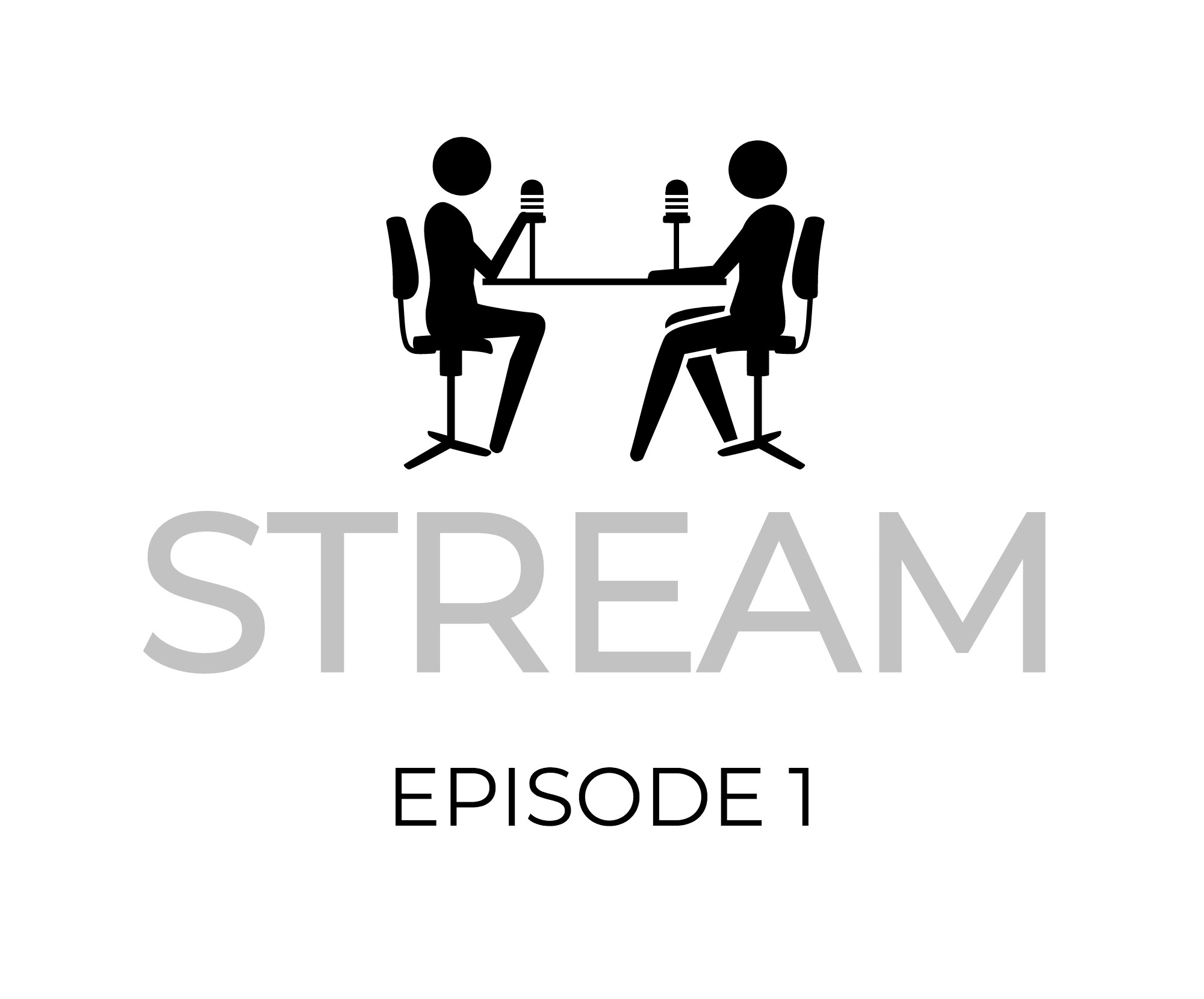 STREAM PODCAST EPISODE 1 - PUBLISHED OCTOBER 7, 2019