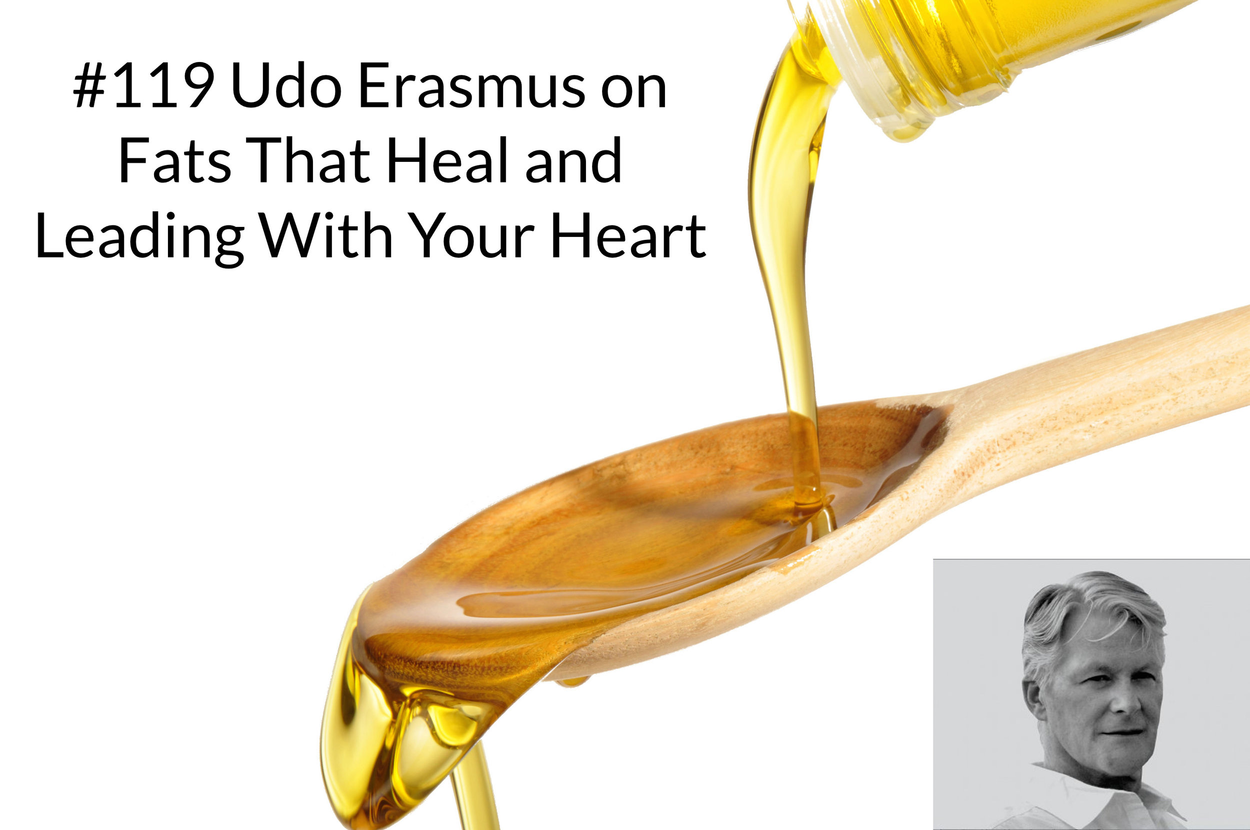 Podcast-119-Udo-Erasmus-on-Leading-With-Your-Heart.jpg