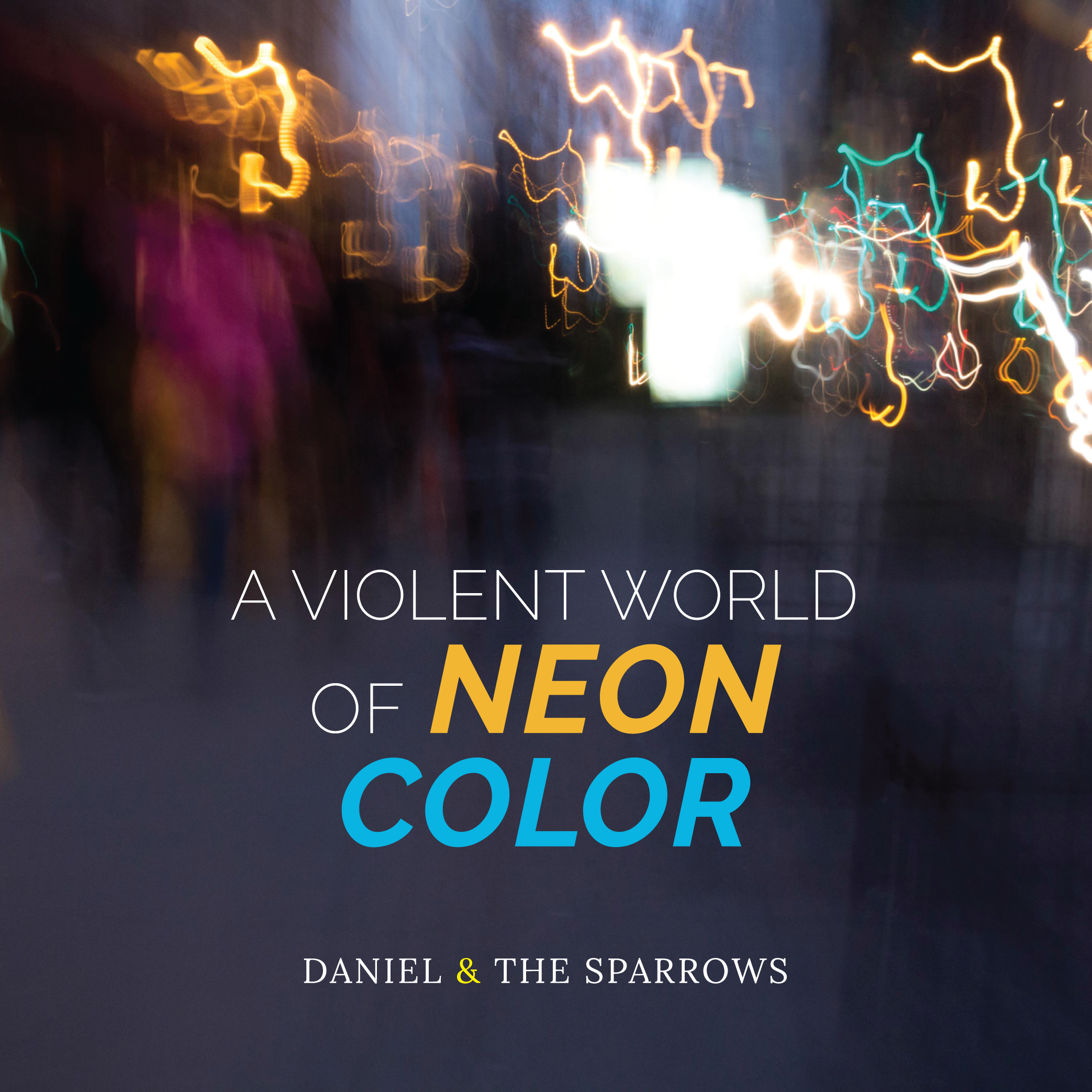 A Violent World of Neon Colour CD Cover.jpg.png