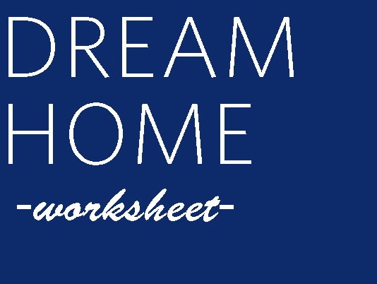 Dream-Home-Worksheet.jpg