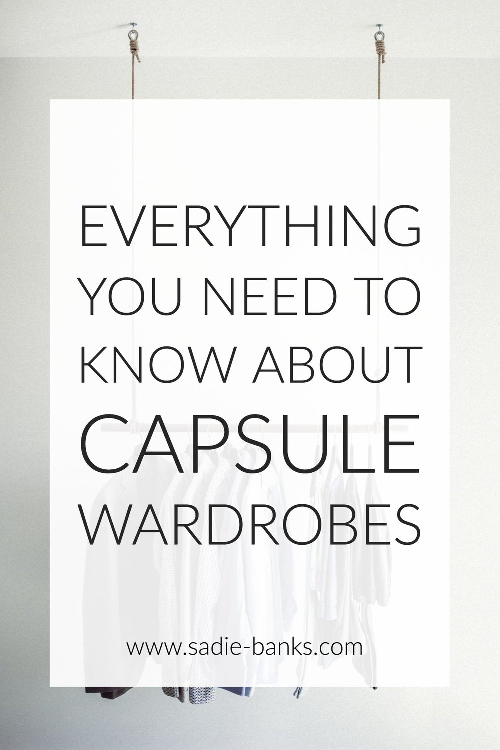 Capsule Wardrobe | Capsule Wardrobes how to build a | Capsule Wardrobe work | Sadie Banks Photography