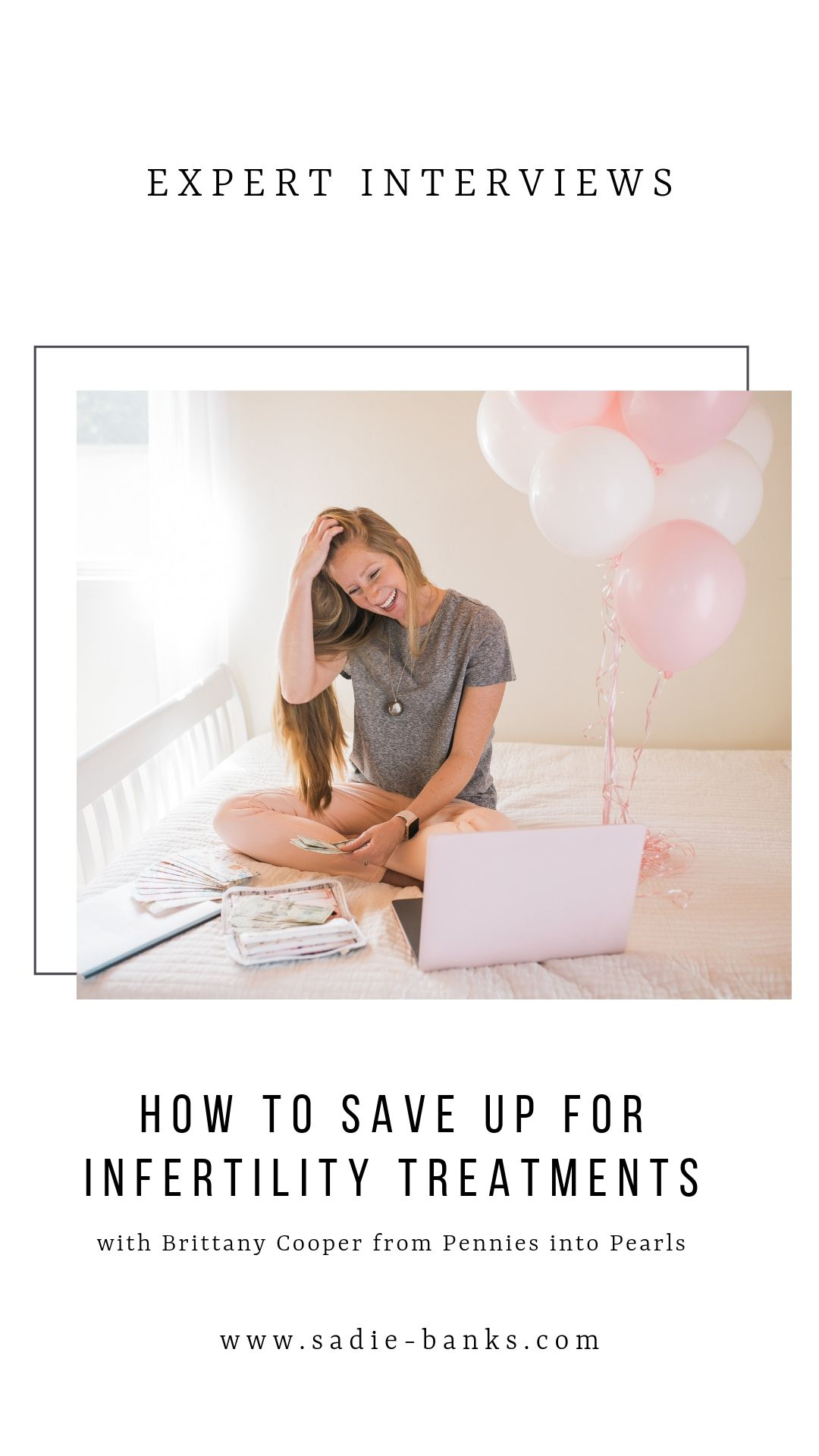 How to Save Up for Infertility Treatments | Expert Interview with Pennies into Pearls