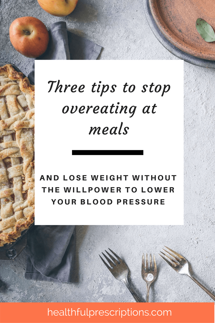 1tips to stop overeating and lose weight to lower blood pressure.png