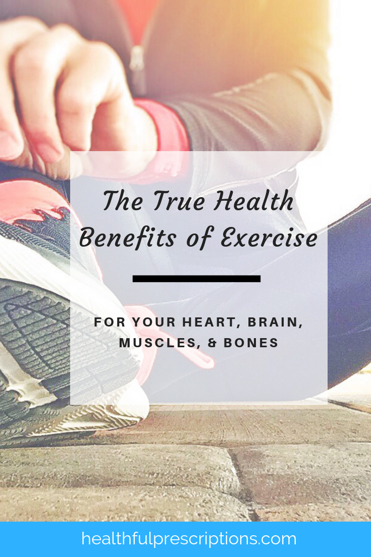benefits of exercise for heart, brain, muscles, and bones
