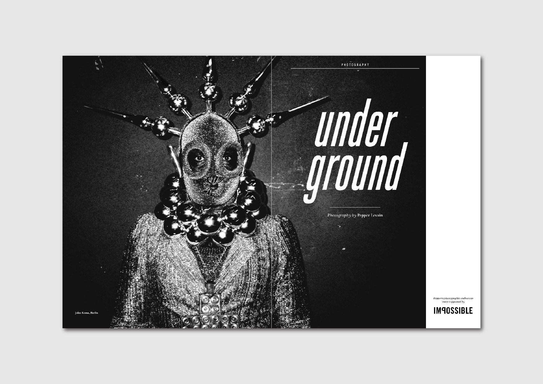 Underground:  photo series by Pepper Levain