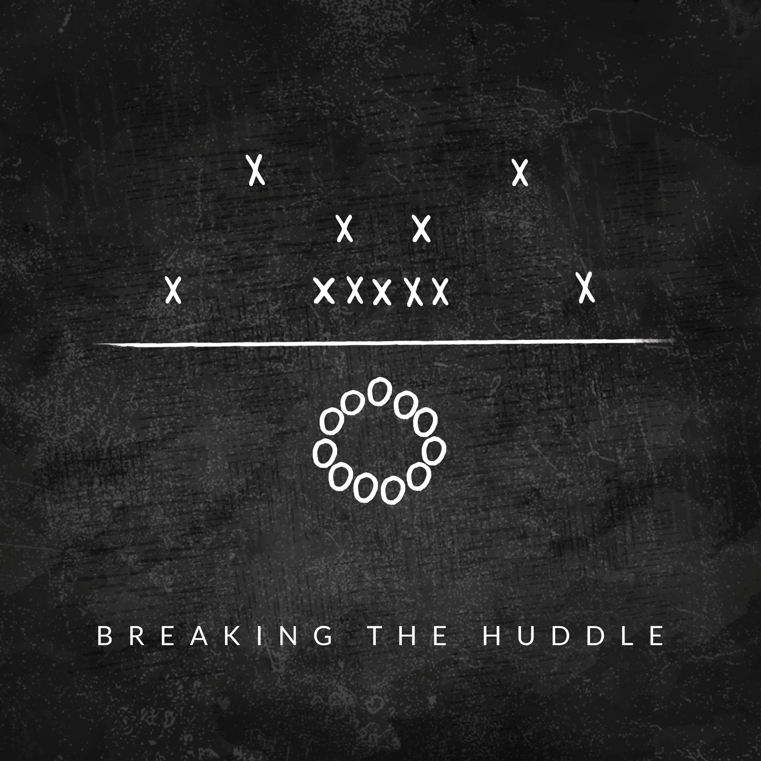 Breaking the Huddle_2.jpg