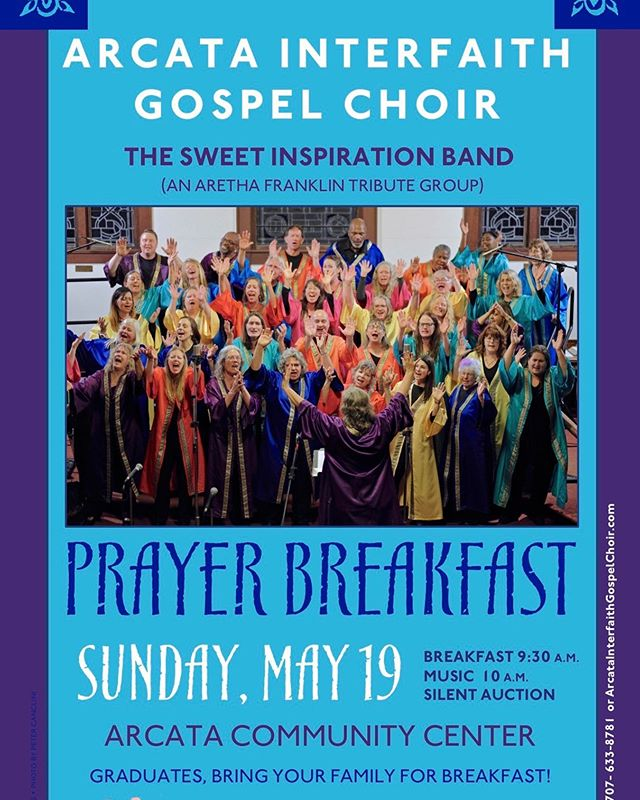 Our Prayer Breakfast and Concert is Sunday, May 19 at the Arcata Community Center. A continental breakfast will be served at 9:30 am and the music starts at 10. Besides the Arcata Interfaith Gospel Choir and our Youth Choir, our featured performers are the Sweet Inspiration Band, an Aretha Franklin tribute group. This will be a joyful way to spend a Sunday morning—and tasty too! ⠀⠀⠀⠀⠀⠀⠀⠀⠀ #gospelchoir #prayerbreakfast #interfaith #rejoiceinsong #arcata #communitychoir #humboldt #sings #arethafranklin