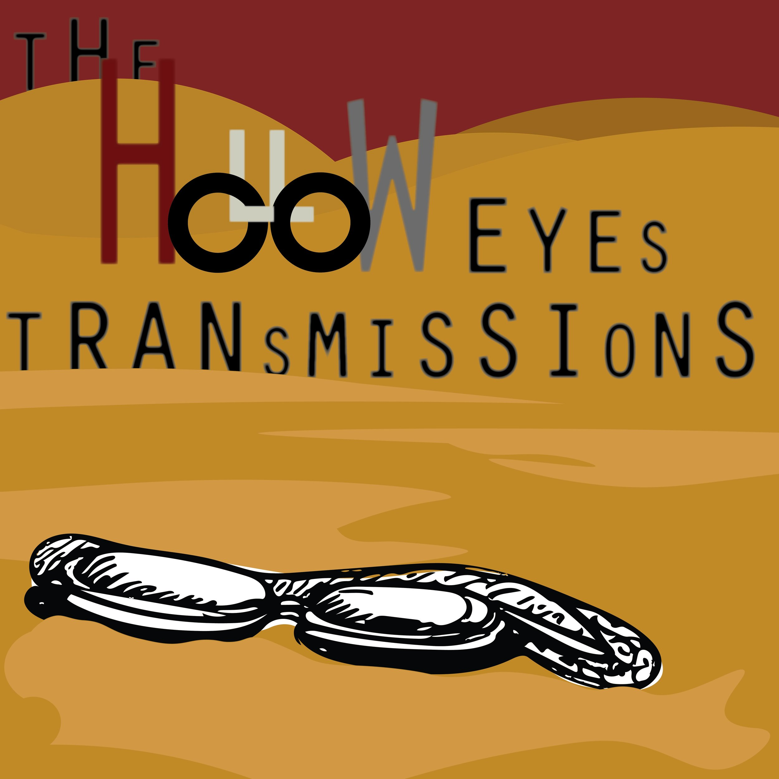 The Hollow Eyes Transmissions -