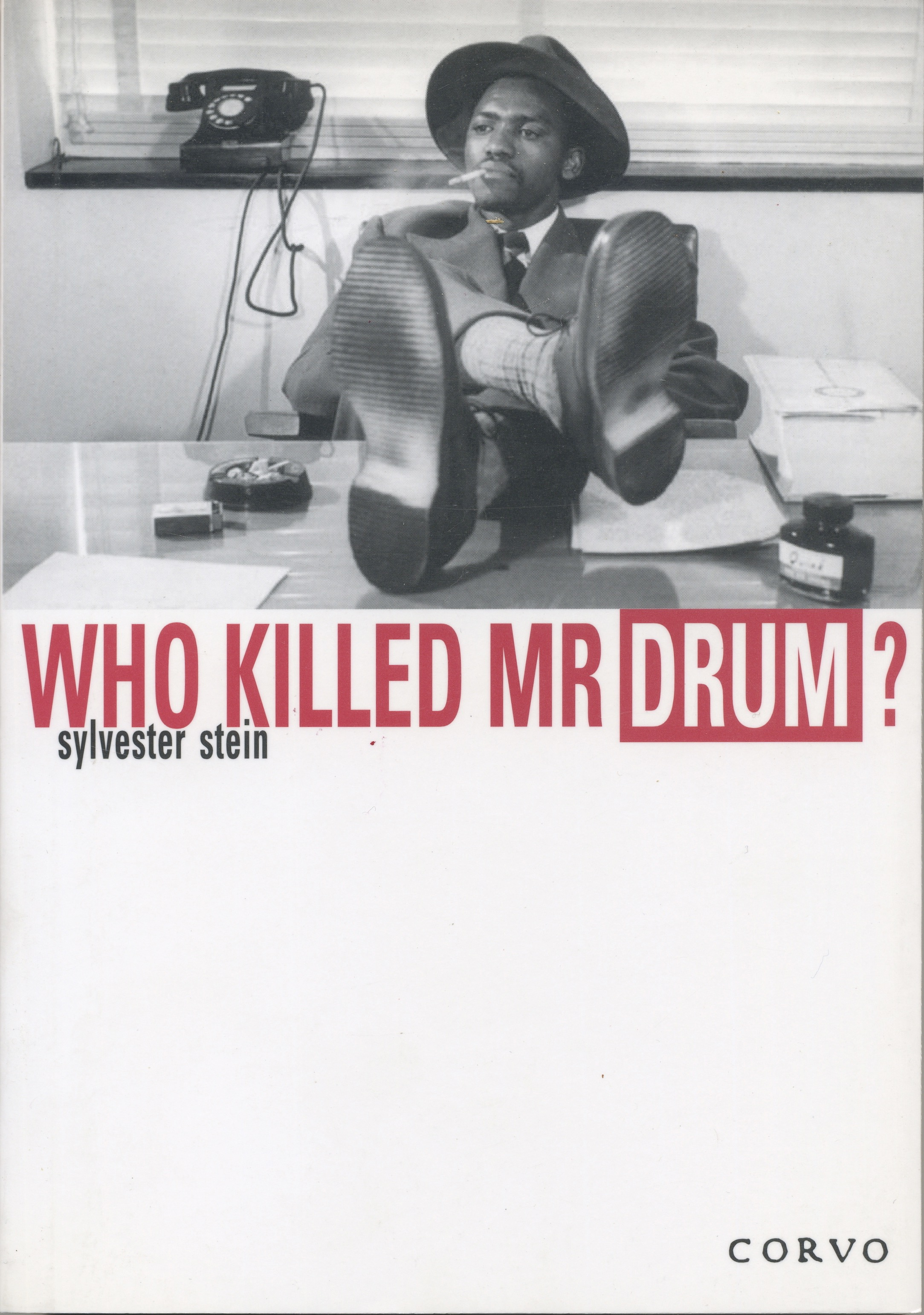 Who Killed Mr Drum? - Part biography, part murder-mystery, with gems about Nelson Mandela, Joe Slovo and other lions of the apartheid era, this book is about the author's time as editor of the legendary township magazine, Drum, and the untimely deaths of the brilliant black journalists, Can Themba, Henry Nxumalo, Zeke Mphalele, among many others.