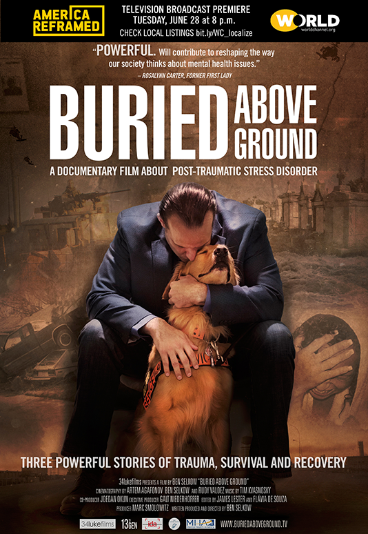 BURIED ABOVE GROUND  Feature Documentary Director: Ben Selkow Producer: Marc Smolowitz  Website