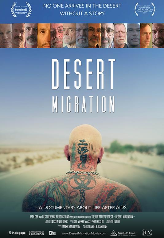 DESERT MIGRATION  Feature Documentary Director: Daniel F. Cardone Producer: Marc Smolowitz (2015)  Website