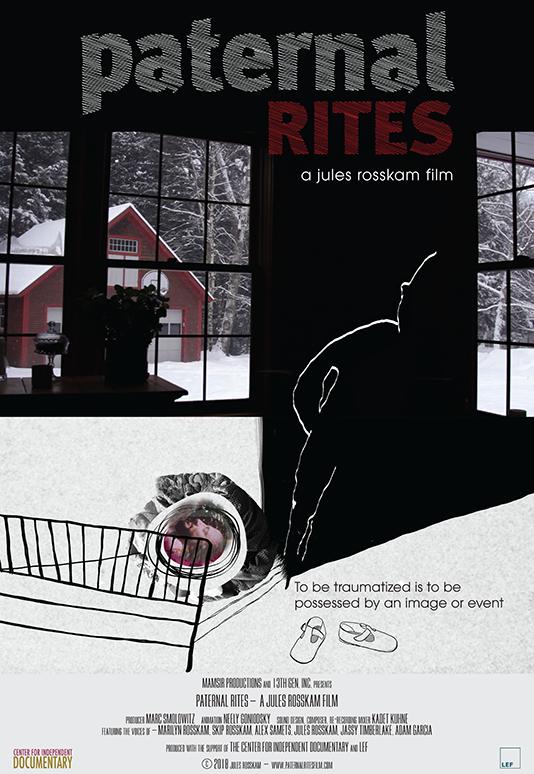 Paternal Rites  Feature Essay Film Director: Jules Rosskam Producer: Marc Smolowitz (2018)  Website