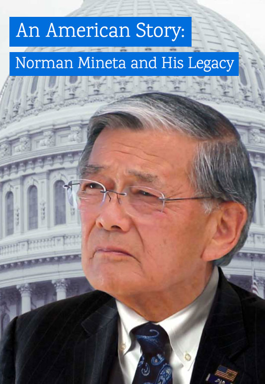AN AMERICAN STORY: NORMAN MINETA AND HIS LEGACY  1-hour Television Documentary Co-Producer/Director: Dianne Fukami Co-Producer: Debra Nakatomi Consulting Producer: Marc Smolowitz Executive Producer: Lawrence Hott  Website