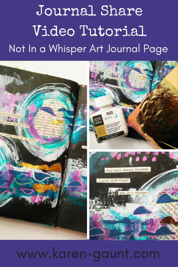 """""""Not in a Whisper"""" an abstract """"moon"""" art journal page from @kareng using mixed media techniques including layering and gold leaf with gilding paste. Finishing off with a found poem of course because I just can't stop making them! #mixedmedia #artjournal"""
