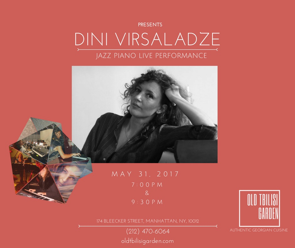 Dini Virsaladze Jazz Piano Live Performance (05/31/2017) - LIVE PERFORMANCE by the wonderful Jazz pianist Dini Virsaladze from Tbilisi, Georgia! Two shows: 7pm and 9:30pm!! Come join us for some great food & wine with amazing jazz music🎼!