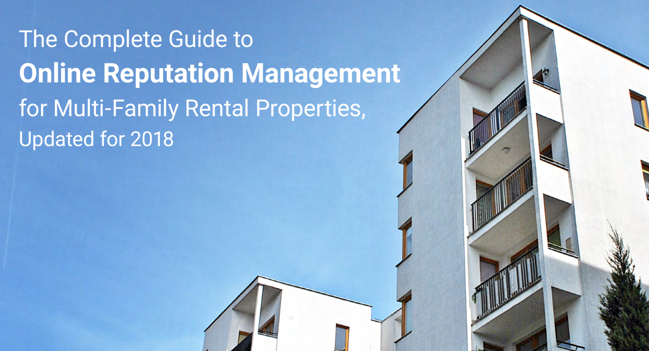 The Complete Guide for Online Reputation Management for Multifamily Rental Properties