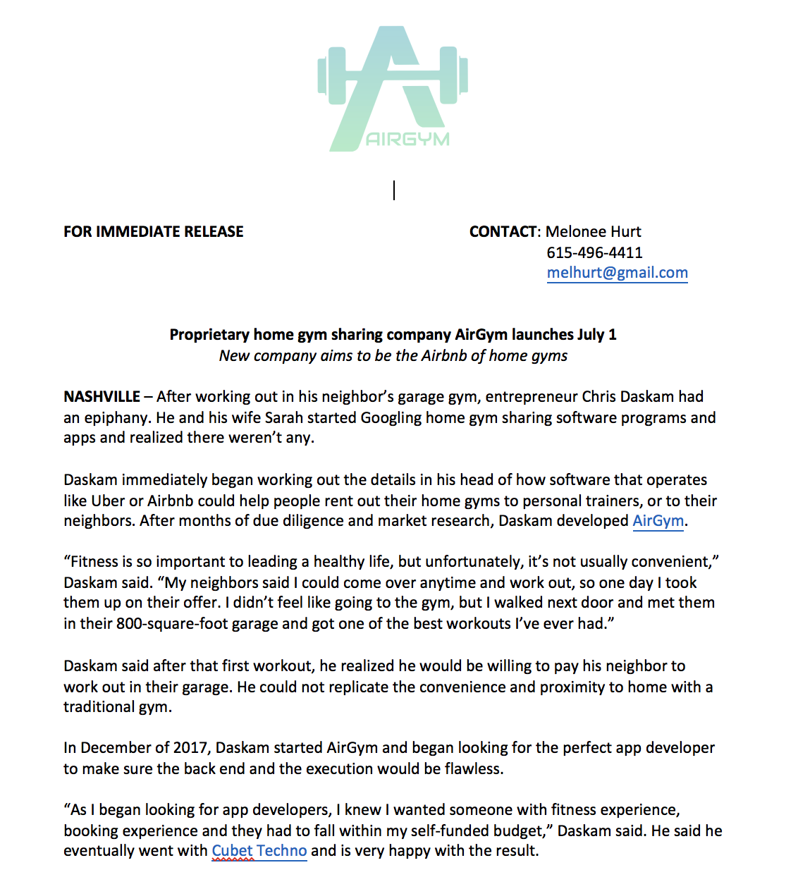 I was part of the team that helped launch AirGym, the newest app technology that allows home gym owners to rent their spaces out like an Airbnb. We garnered a lot of media attention from this release both on television and in print.
