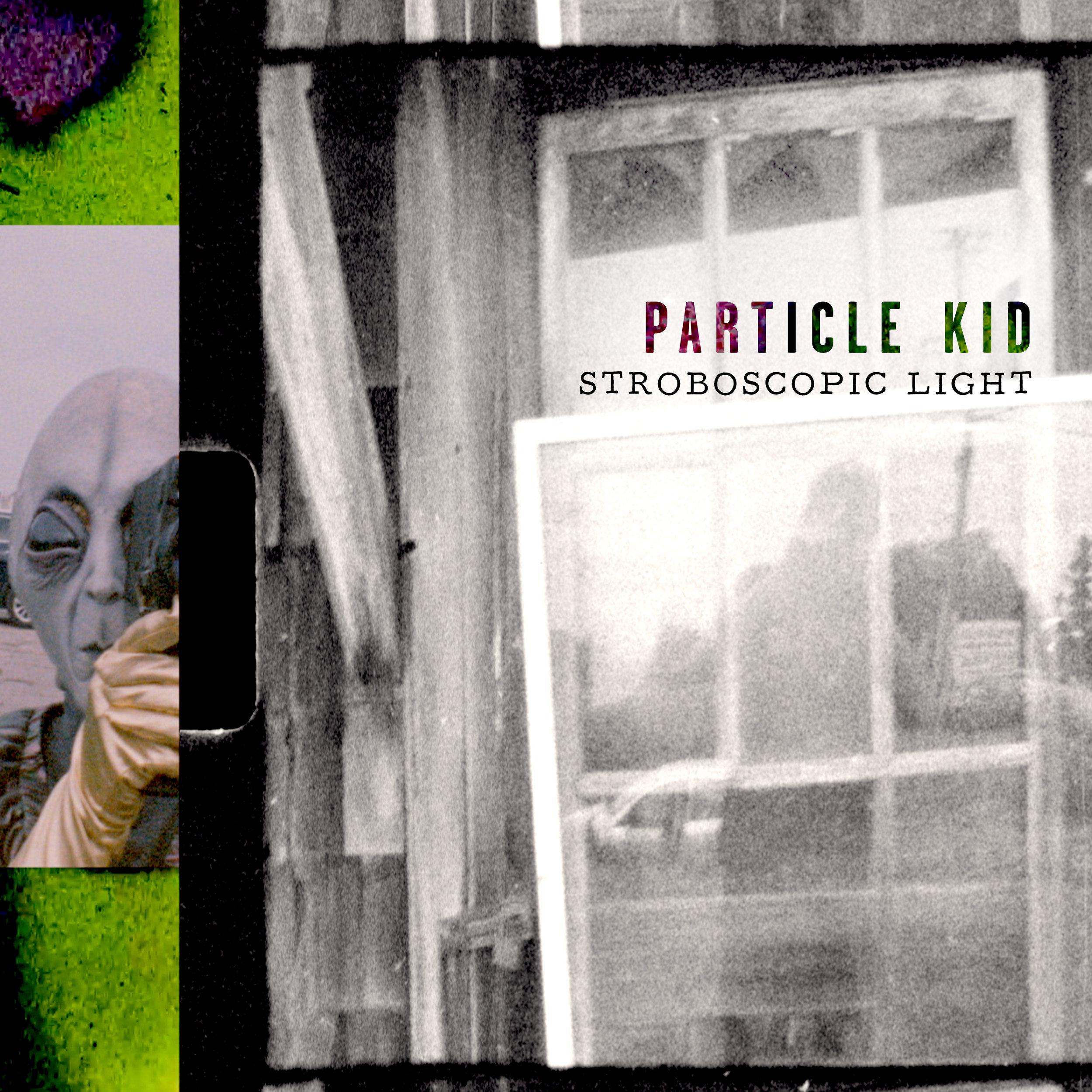 ParticleKid_StroboscopicLight_CoverArt.jpg