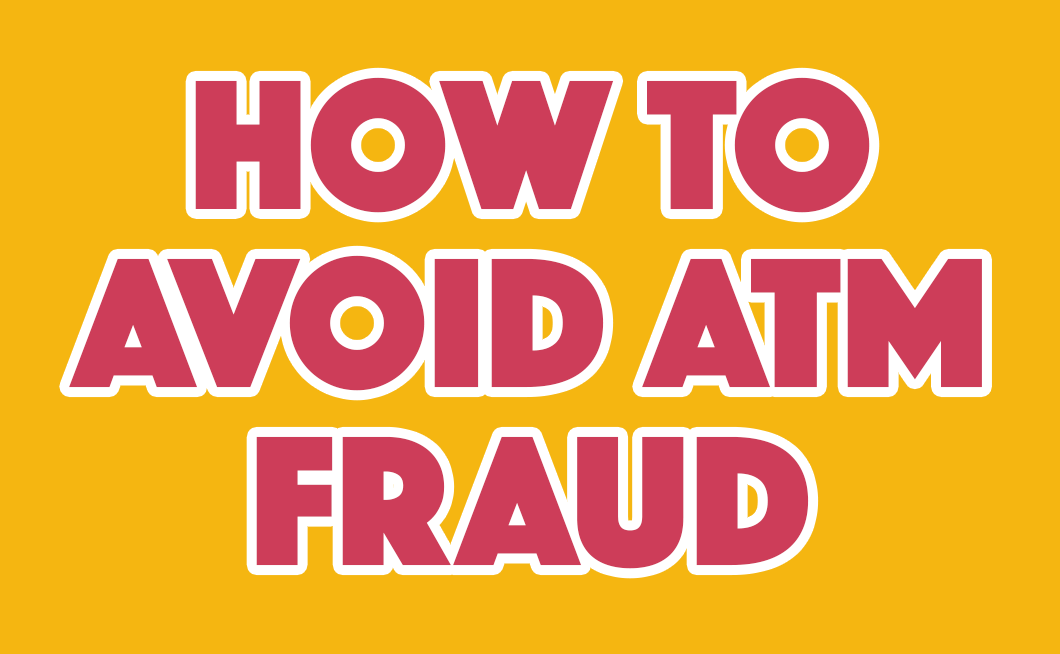 How to avoid ATM fraud