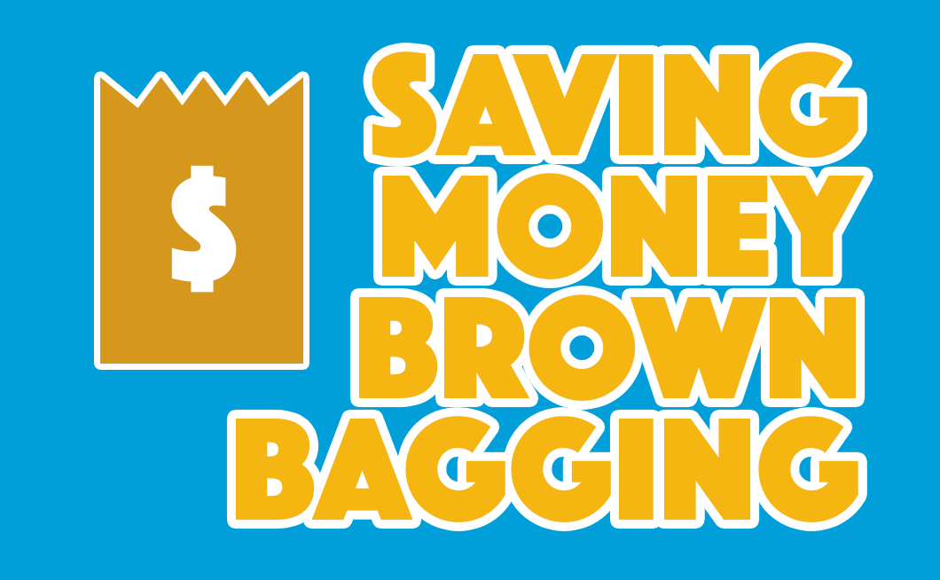 Saving money brown bagging