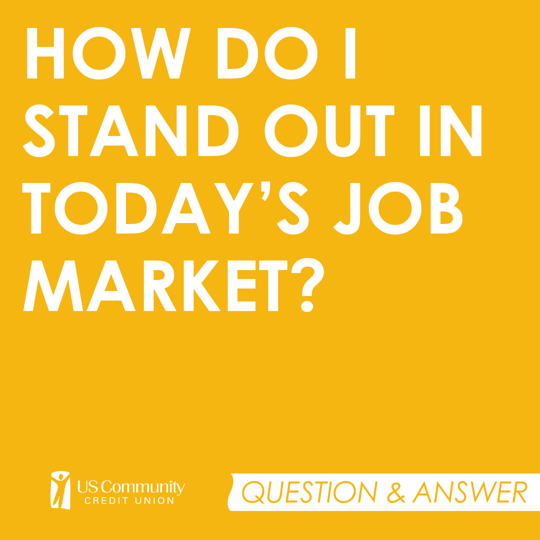 How do I stand out in today's job market?
