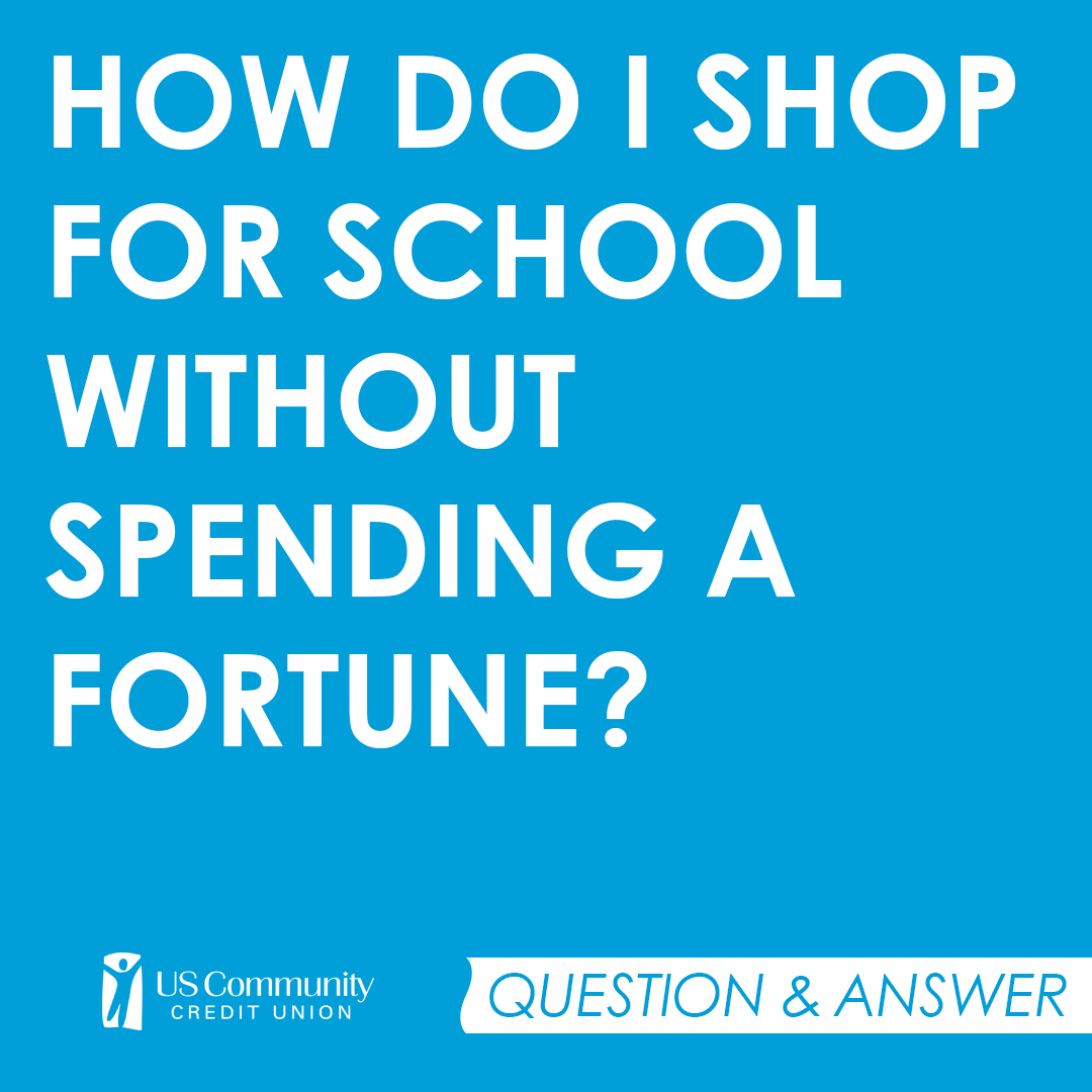 How do I shop for school without spending a fortune?