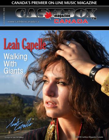 COVER STORY - CASHBOX MAGAZINE CANADA NOV 18   http://cashboxcanada.ca/9936/leah-capelle-walking-giants?fbclid=IwAR3jbmZuG4UQ7aoW8A2rdXqfcTqzNnFSa4G0uXLoHXK9zLuGBh0j-z5cxP0