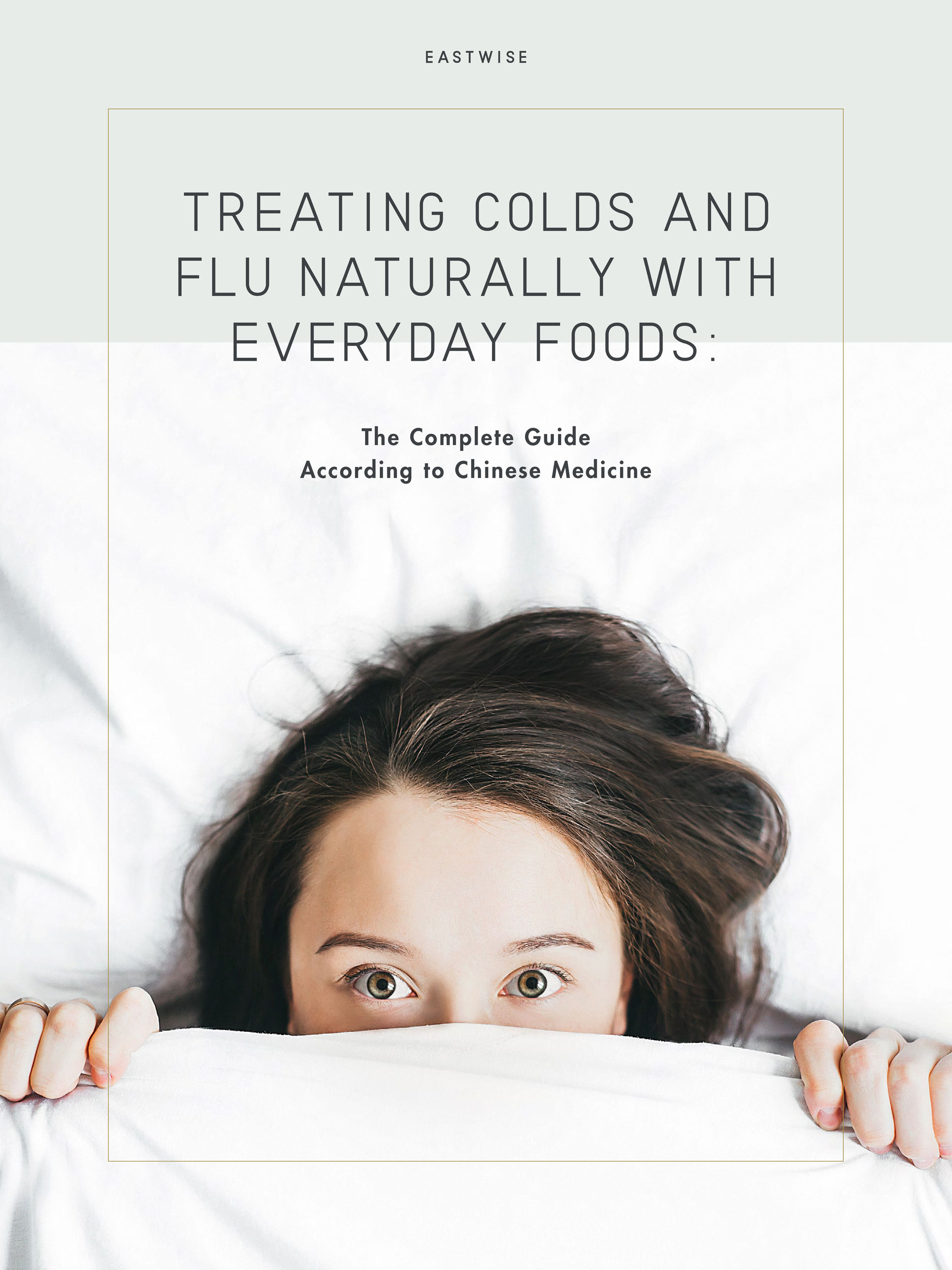Eastwise-Treating-Colds-and-Flu-Naturally-with-Everyday-Foods---The-Complete-Guide-According-to-Chinese-Medicine-Cover.jpg