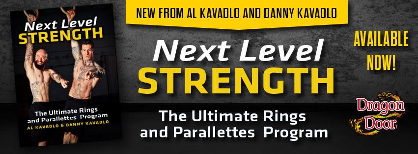 """Next Level Strength"" published by  Dragon Door Publications"