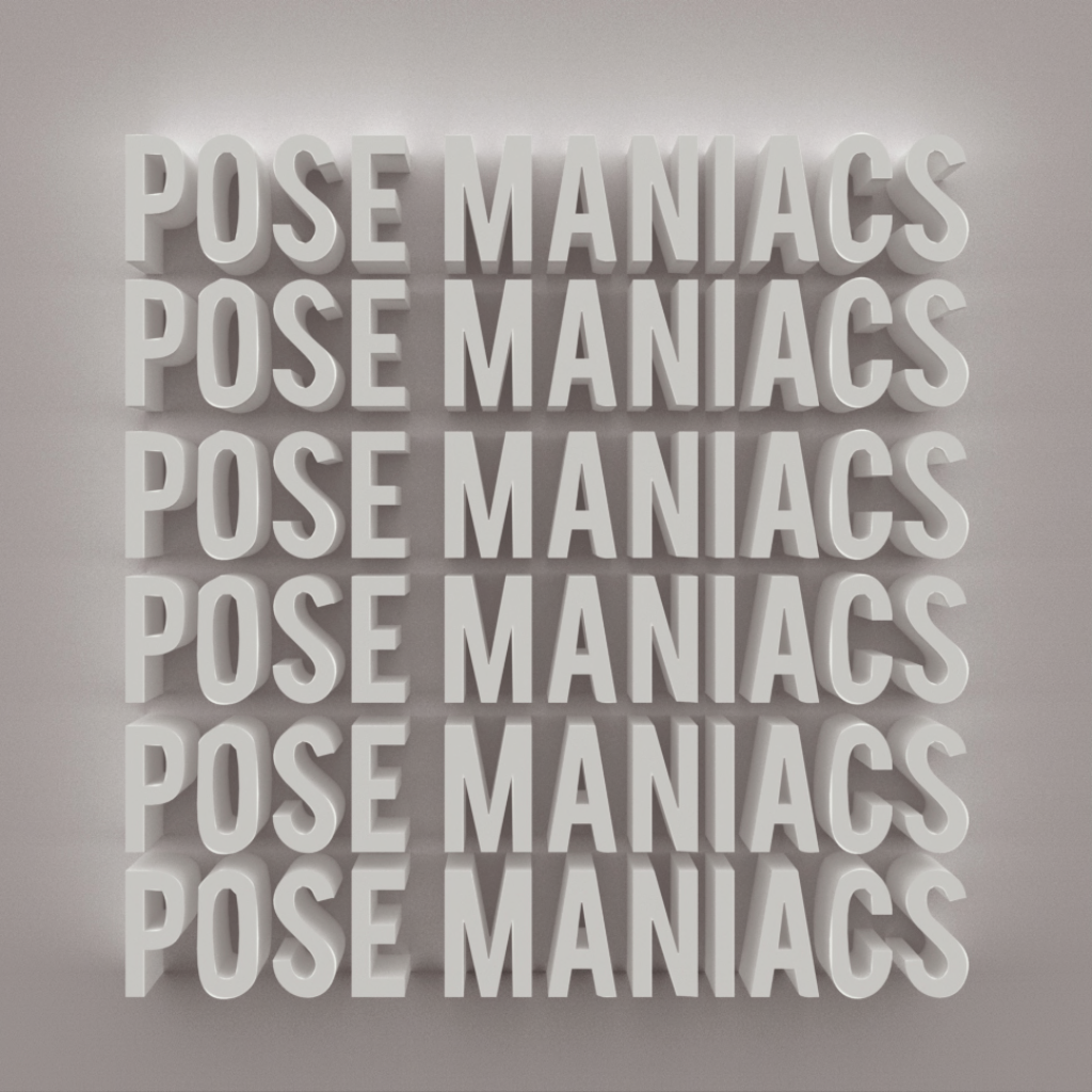 Pose Maniacs
