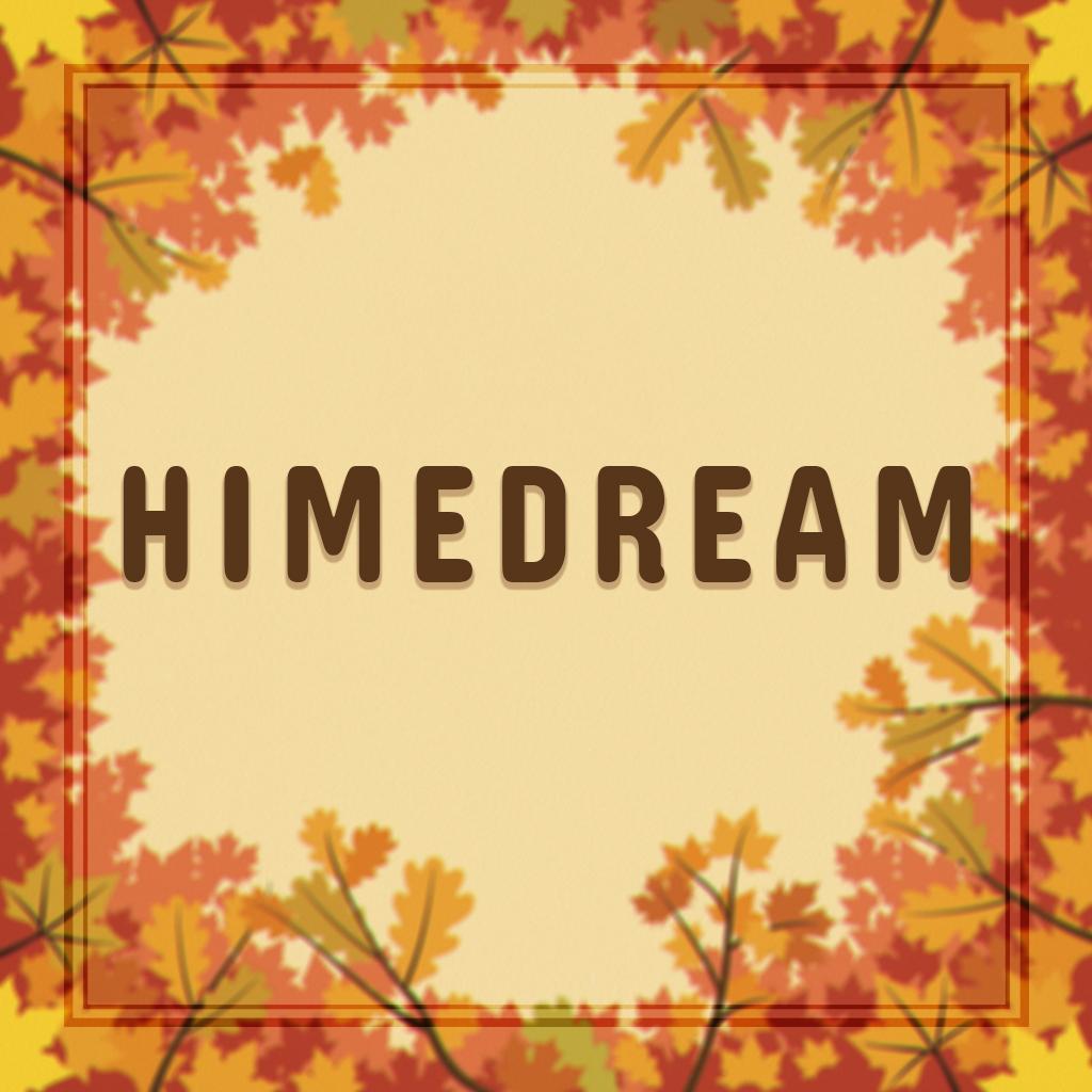 HIMEDREAM.jpg