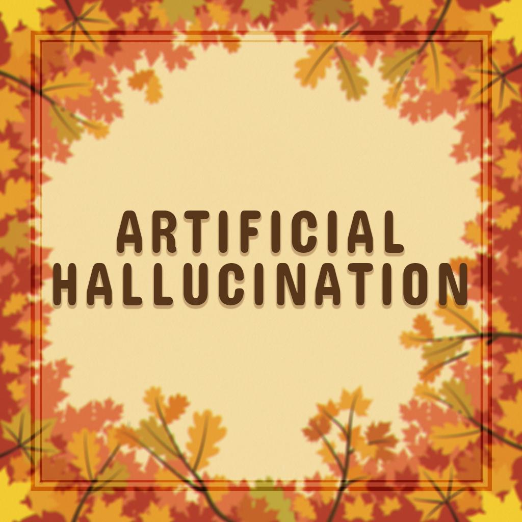 Artificial Hallucination.jpg