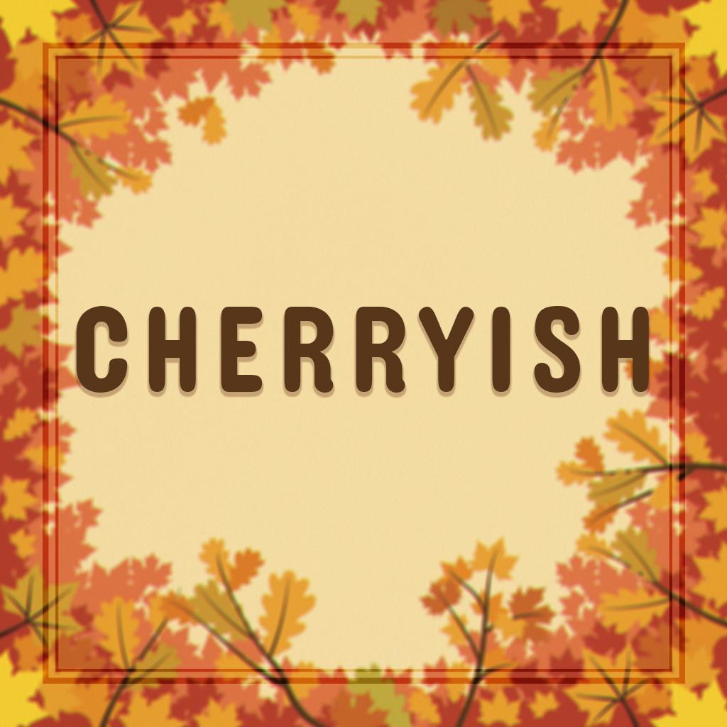 CHERRYISH.jpg