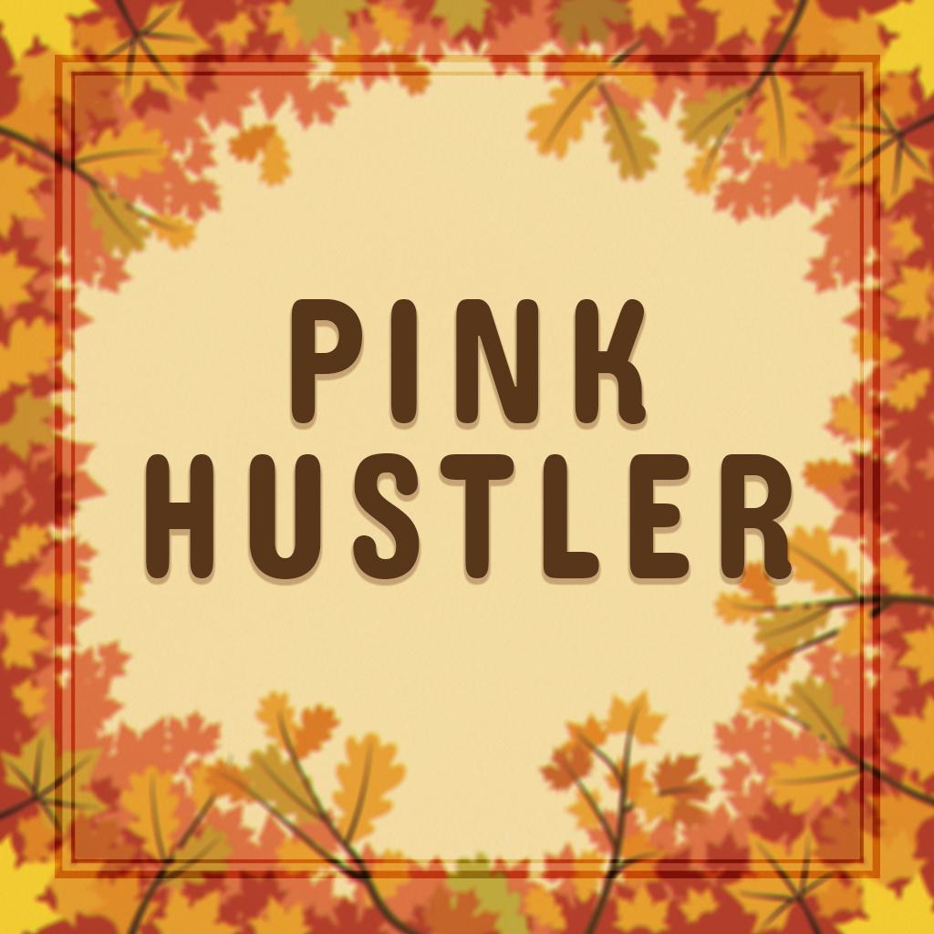 PINK HUSTLER.jpg