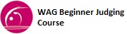 WAG Beginner Judging Course.jpg