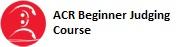 ACR Beginner Judging Course.jpg